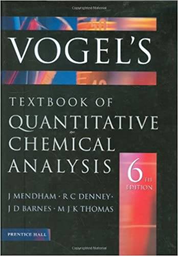 Vogel'S Quantitative Chemical Analysis (6Th Edition): J. Mendham