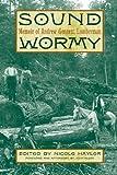 img - for Sound Wormy: Memoir of Andrew Gennett, Lumberman by Andrew Gennett (2007-04-15) book / textbook / text book