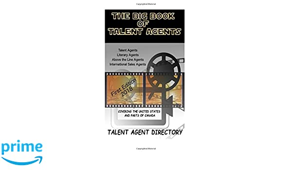 The Big Book of Talent Agents: The Best List of Talent