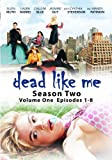 Dead Like Me: Season Two – Volume One (Episodes 1-8) – Amazon.com Exclusive