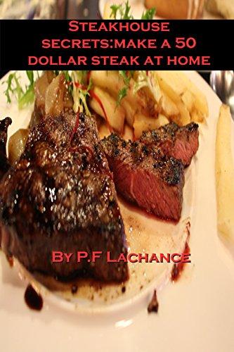 Steakhouse secrets:make a 50 dollar steak at home. (Grilling Ribeye Steaks)