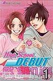 High School Debut Volume 1[HIGH SCHOOL DEBUT V01 V01][Paperback]