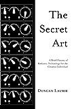 The Secret Art, Duncan Laurie, 1938398149
