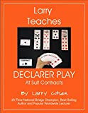 img - for Larry Teaches Declarer Play at Suit Contracts book / textbook / text book