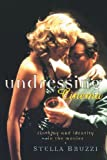 Undressing Cinema : Clothing and Identity in the Movies, Bruzzi, Stella, 0415139570