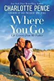 #8: Where You Go: Life Lessons from My Father