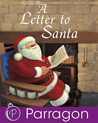 A Letter to Santa (Parragon Read-Along Christmas Classics) (Christmas Wish Online Book)