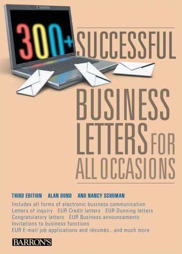 300+ Successful Business Letters for All Occasions by Alan Bond (Oct 1 2010)