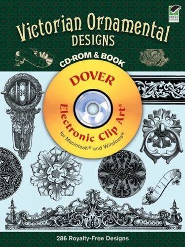 Victorian Clipart - Victorian Ornamental Designs CD-ROM and Book (Dover Electronic Clip Art)