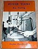 Power tools (Foyles Handbooks)