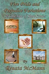 Five Pride and Prejudice Variations: A Collection of Short Stories Paperback