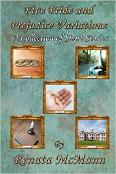 Book Five Pride and Prejudice Variations: A Collection of Short Stories