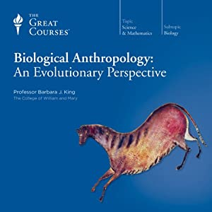 Biological Anthropology: An Evolutionary Perspective Lecture