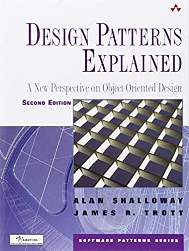 Design Patterns Explained Simply Pdf: Design Patterns Explained: A New Perspective on Object Oriented ,Design