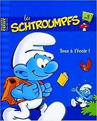 Les Schtroumpfs, Tome 3 : Tous à l'école ! par Alain Jost