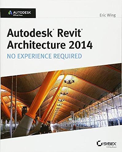 autodesk revit architecture 2014 no experience required autodesk rh amazon com autodesk revit 2014 manual pdf revit 2014 training manual pdf