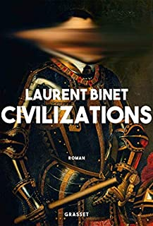 Civilizations, Binet, Laurent