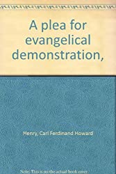 A plea for evangelical demonstration,
