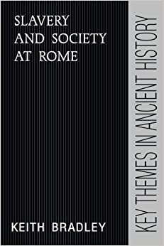 _OFFLINE_ Slavery And Society At Rome (Key Themes In Ancient History). academic Portal traktor Montreal Media Mexico sistemas