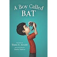 A Boy Called Bat (The Bat Series, 1)
