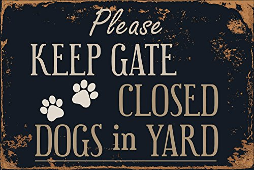 "Please Keep Gate Closed Dogs In Yard 8"" x 12"" Vintage Aluminum Retro Metal Sign - Signs Yard Decorative"