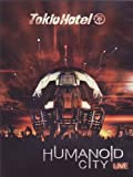 TOKIO HOTEL:HUMANOID CITY LIVE by Tokio Hotel