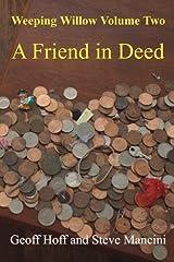 Weeping Willow: Volume Two: A Friend in Deed by Geoff Hoff (2012-10-04) Paperback