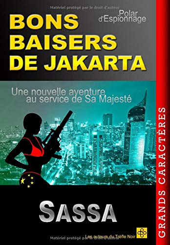 BONS BAISERS DE JAKARTA  [SASSA] (Tapa Blanda)