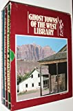 img - for Ghost Towns of the West Library (Ghost Towns of the --PACIFIC FRONTIER, SOUTHWEST & THE ROCKIES, 3- VOLUME HARDCOVER SET) book / textbook / text book