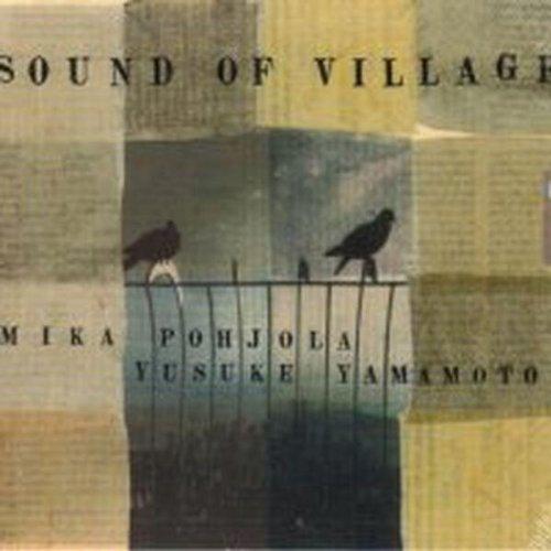 SOUND OF VILLAGE