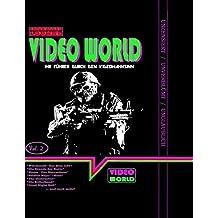 Grindhouse Lounge: Video World Vol. 2 - Ihr Filmfuhrer Durch Den Video-Wahnsinn Mit Den Retro-Reviews Zu House - Das Horrorhaus, Der New York Ripper, ... Lebt, Soldier Boyz Und Mehr (German Edition)