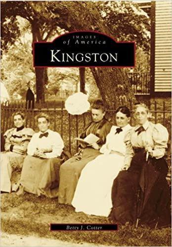 KINGSTON (RI) (Images of America by Betty J. Cotter (1999-10-14)
