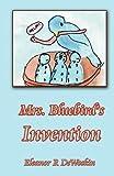 Mrs. Bluebird's Invention, Eleanor Ritchie DeWoskin, 1933983132