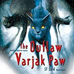 The Outlaw Varjak Paw | S F Said