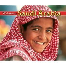 Welcome to Saudi Arabia (Welcome to the World Book 1259)