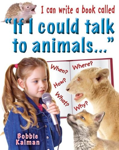 I Can Write a Book Called If I Could Talk to Animals