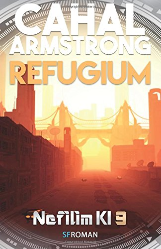 Download Refugium: Nefilim KI 9 (German Edition) pdf