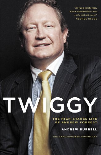 twiggy-the-high-stakes-life-of-andrew-forrest