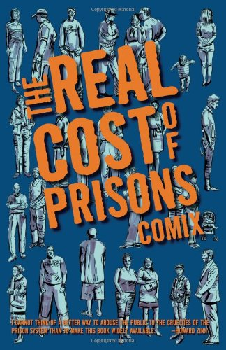 The Real Cost of Prisons Comix (PM - Cost The Real