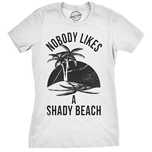 Bitch Womens Cut T-shirt - Womens Shady Beach Funny Shirts Cute Palm Trees Vintage Novelty Hilarious T Shirt (White) - L