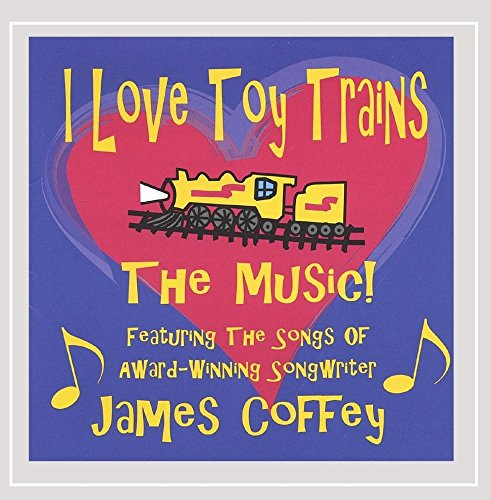 I Love Toy Trains - the Music (Train Toy Take)