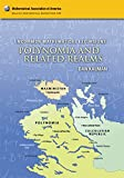 Uncommon Mathematical Excursions: Polynomia and Related Realms (Dolciani Mathematical Expositions)