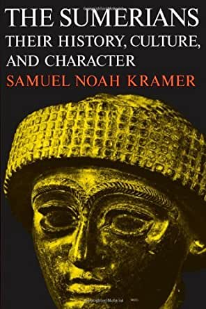 the sumerians their history culture and character pdf
