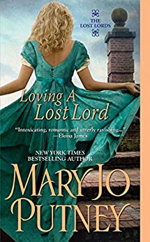 Loving a Lost Lord (The Lost Lords series Book 1) by [Putney, Mary Jo]