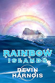 Rainbow Islands by [Harnois, Devin]