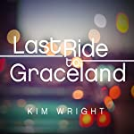 Last Ride to Graceland | Kim Wright