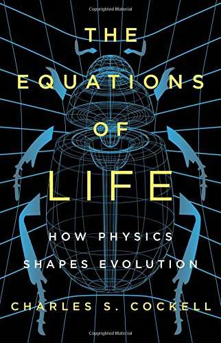 Pdf Math The Equations of Life: How Physics Shapes Evolution