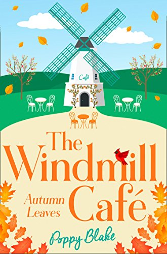 The Windmill Café: Autumn Leaves (The Windmill Café, Book 2) (The Windmill