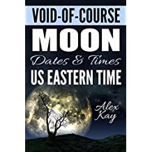Void-of-Course Moon Dates & Times: US Eastern Time