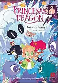 Princesas Dragón: Los siete fuegos: 11